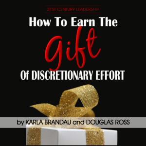 Earn the Gift of Discretionary Effort